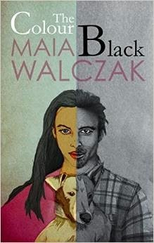 Review: The Colour Black by Maia Walczak